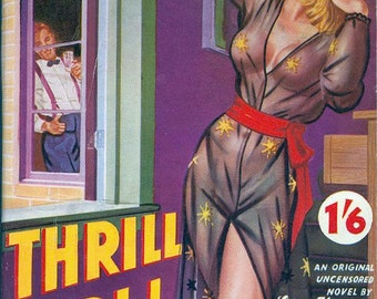 pulp art print Thrill Girl! —  vintage pulp paperback cover repro