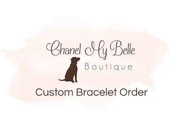 Custom Bracelet Order -Adult