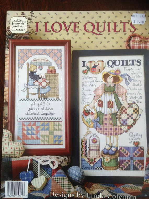 Counted Cross Stitch I Love Quilts By Linda