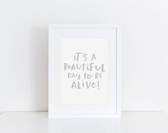 Inspirational Wall Art Positivity Quote Beautiful Day Print Typographic Print Encouragement Art Motivational Wall Decor