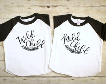 Wild Child Mild Child Shirts  - Funny Sibling Shirts - Twin Shirts - Brother Sister Shirts - Funny Kid's Shirts - Twin Boy Girl Shirts Set