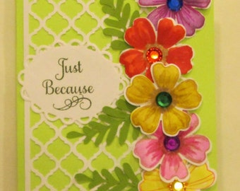 """Five Flower """"Just Because"""" card"""
