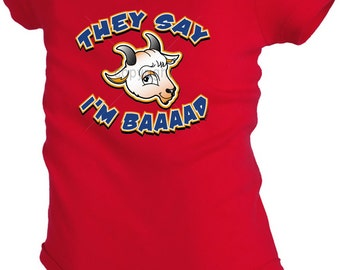 They say I'm Baaaad goat animal Infant Baby bodysuit Snapsuit Girl Boy Funny Kw31