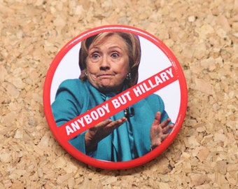 Anti Hillary Clinton for President 2016 Pinback Buttons