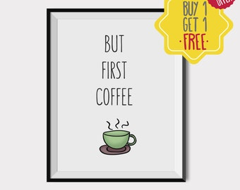 But first coffee printable wall art, Coffee poster, Coffee print, Wall art for kitchen, Quote posters, Green and purple, Gift for mom