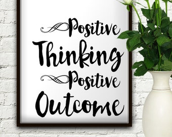 Positive Thinking Positive Outcome, Positive Thinking, Inspirational, Inspirational Quote, Inspirational Wall Art, Motivational, Wall Art