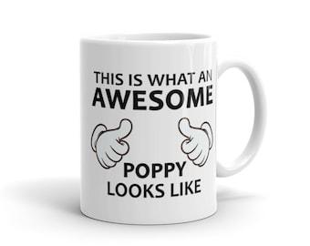 Poppy Mug, Poppy Gift Dad Birthday Gift for Dad Birthday Grandpa Gift, Grandfather Gift, Granddad Gift, Newborn Gift, New Grandpa Gift #1227