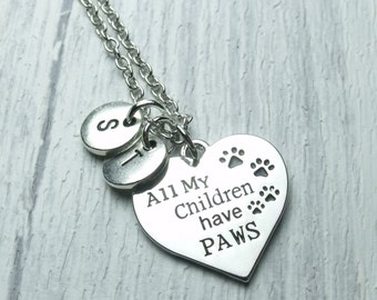 All My Children Have Paws Necklace, gift for pet lover, dog lover, cat lover, charm necklace for pet lover
