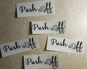 Push Off Car Decal