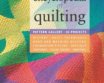 Encyclopedia of Quilting - Paperback Book