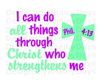 Buy 3 get 1 free! I can do all things through Christ who strengthens me SVG cutting file, Christian, Bible verse