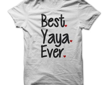 Best YaYa Ever T-Shirt Tee