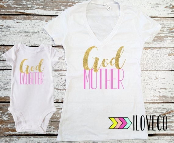 God mother Shirt & God Daughter BODYSUIT