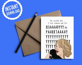 Ready to Party #2 | Bridesmaids Movie | Celebration Cards | Birthday Cards | Congratulation Cards | Instant Download