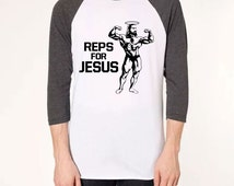 Reps for Jesus work out fitness christian muscle shirt party college funny - Unisex 3/4 raglan shirt - 393