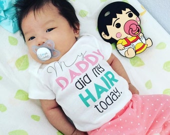 My Daddy Did My Hair Today, Funny Baby Girl Shirt, Funny Toddler Girl Shirt, I love my daddy shirt, daddy hair shirt, daddy hairstyle shirt