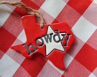 howdy Texas Ornament, Texas Christmas ornament