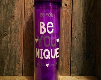 Be YOU--Be unique--Purple--Skinny Acrylic Tumbler--16 oz