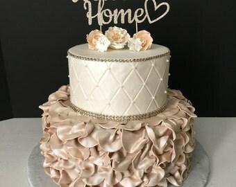 Welcome Home Cake Topper! welcome cake topper