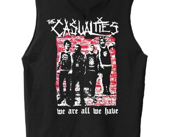 We Are All We Have - The Casualties muscle shirt