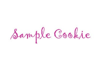 Full Sized Sample Cookie