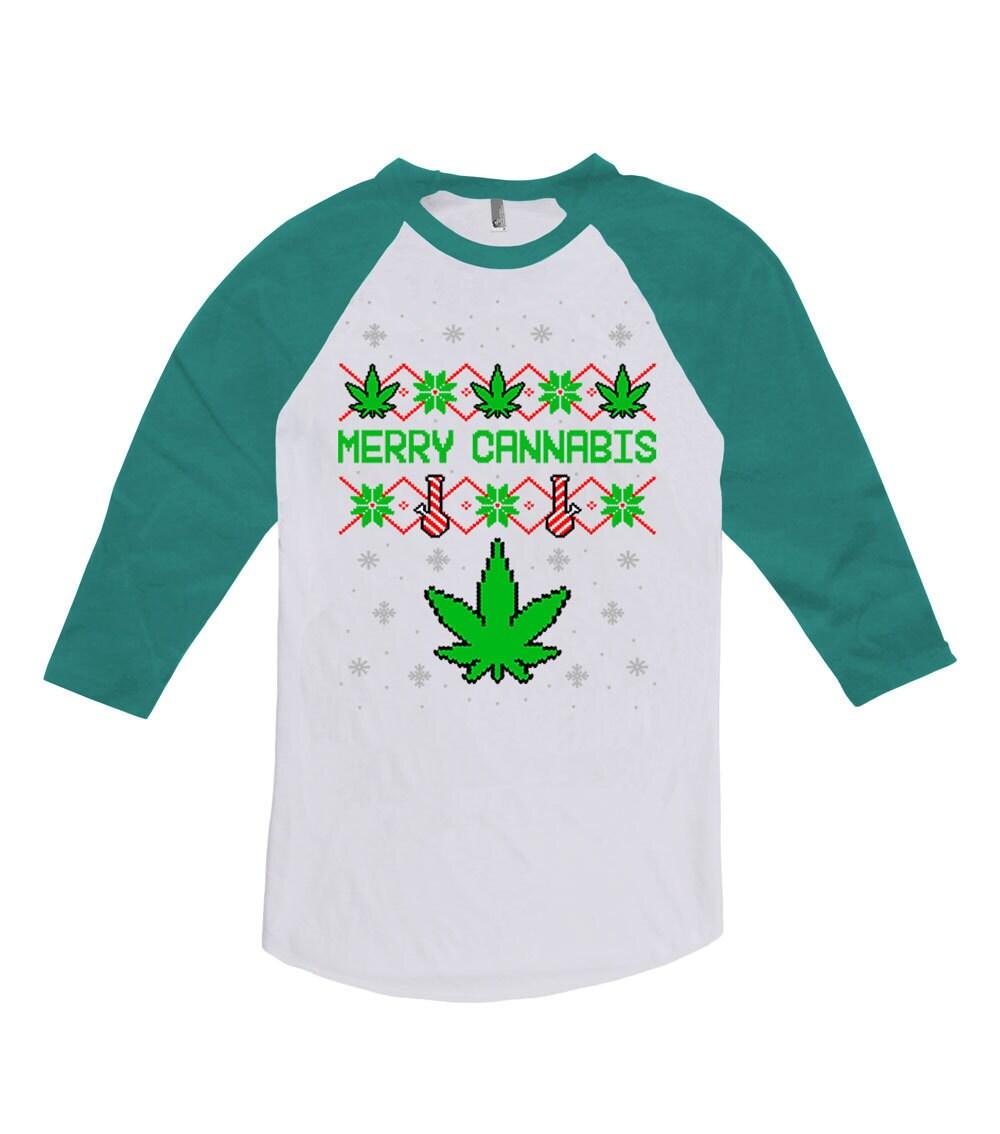 Ugly christmas shirt weed t shirt xmas tshirt holiday season for Tacky t shirt ideas