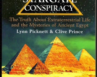 The Stargate Conspiracy Truth about Extraterrestrial Life and Ancient Egypt.
