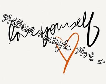 Love Yourself Print, Digital Art- Instant Download