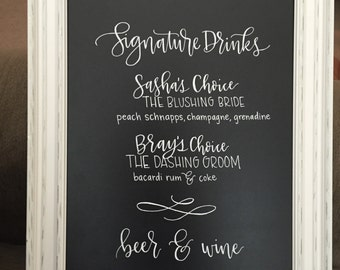 Custom HAND-LETTERED wedding sign | signature drinks | chalkboard