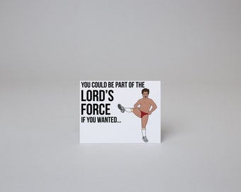 You Could be Part of the Lord's Force - Workaholics Card
