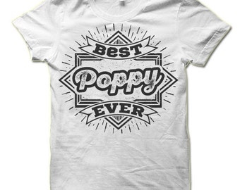 Best Poppy Ever T-Shirt. Sweet and Fun Poppy Gifts.