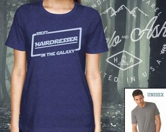 Best Hairdresser In The Galaxy Shirt Gift For Hairdresser Shirt