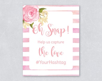 Oh snap! Help us capture the love / Personalize hashtag sign / blush floral / Watercolor /Bridal shower sign / Wedding sign / DIY Printable