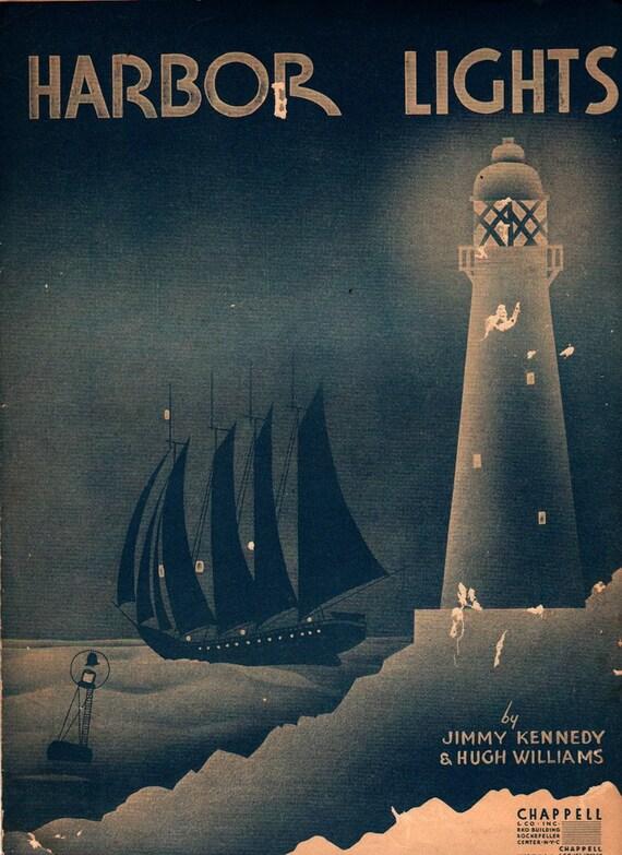 Harbor Lights - Jimmy Kennedy & Hugh Williams - 1937 - Vintage Sheet Music