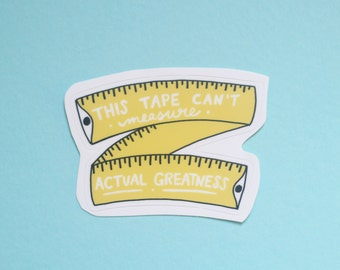 Measuring Tape Mantra Vinyl Sticker
