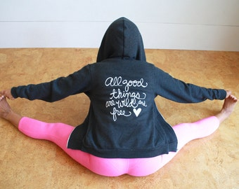 Henry David Thoreau Quote - All good things are wild and free - Unisex Zip Up Hoodie - Literary Quote - MADE TO ORDER
