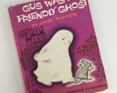 Vintage 1962 Gus Was A Friendly Ghost by Jane Thayer Illustrated by Seymour Fleishman