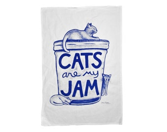 Cats are my Jam Tea Towel, funny cats, humor gift, gourmet for women gift for teacher Cat Lover Gift, mason jar humor cat mom