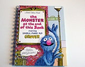 The Monster at the end of this Book Notebook / Grover Notebook / Little Golden Book Notebook / Recycled Book Journal