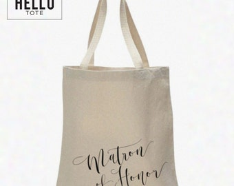 Matron of Honor Tote Bag | Order 1 or More for Gift, Welcome Bag, Wedding Favor