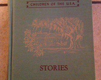 1946 Stories From The South Children's Reading Book by Silver Burdett