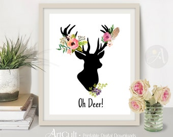 Printable instant digital download OH DEER Wall Art poster, vhimsical quote, christmas Home decoration, DIY craft image, ArtCult graphics