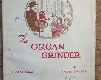 Vintage 1949 Sheet Music - THE ORGAN GRINDER