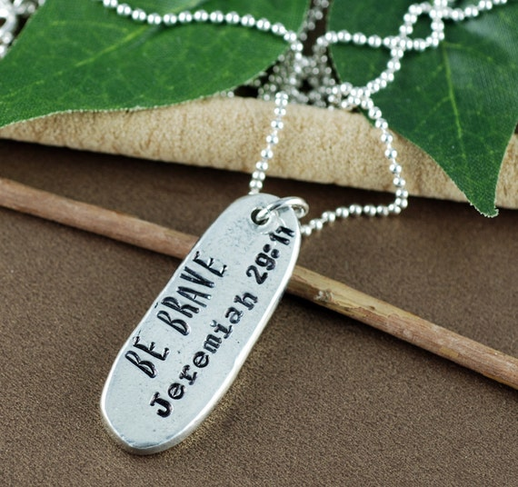 Be Brave Necklace, Pewter Necklace, Jeremiah 29 11, Bible Verse, Encouragement Gift, Gift for Friend, Graduation Gift, Motivational Jewelry