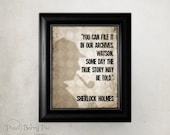 """Sherlock Holmes Quote Art Print """"Some day the true story may be told"""" - 8x10 Printed Artwork (Bookworm gift idea!) // READY TO SHIP"""