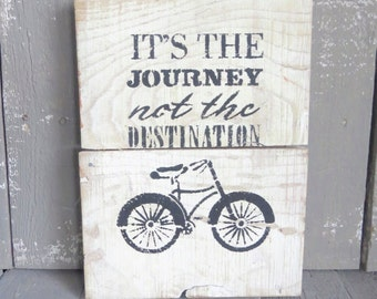 Inspirational Wall Art, Wood Sign, Wooden Plaque, Bicycle Wall Art, Its The Journey Not The Destination, Home Decor, Rustic, Shabby Cottage