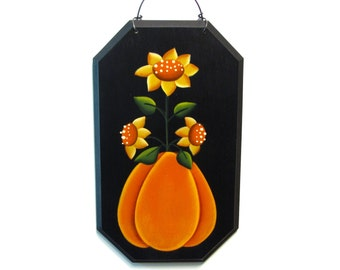 Sunflowers and Pumpkin Sign, Handpainted Wood Wall Hanging, Hand Painted Home Decor Wall Art, Tole Decorative Painting