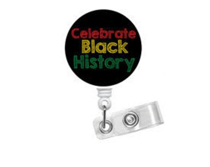 Black History - ID Badge Holder - ID Badge Reel - Teacher Badge Reel - Nursing Badge - Teacher Badge Reel - Medical Badge - Office Staff ID