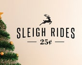Christmas Wall Decal / Sleigh Rides Wall Decal / Winter Wall Decal / Christmas Vinyl Decal / Sleigh RIde Decal / Winter Decal / Reindeer