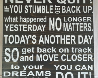 Never Quit, inspirational sign, subway style, inspirational quote, typography, painted wooden sign